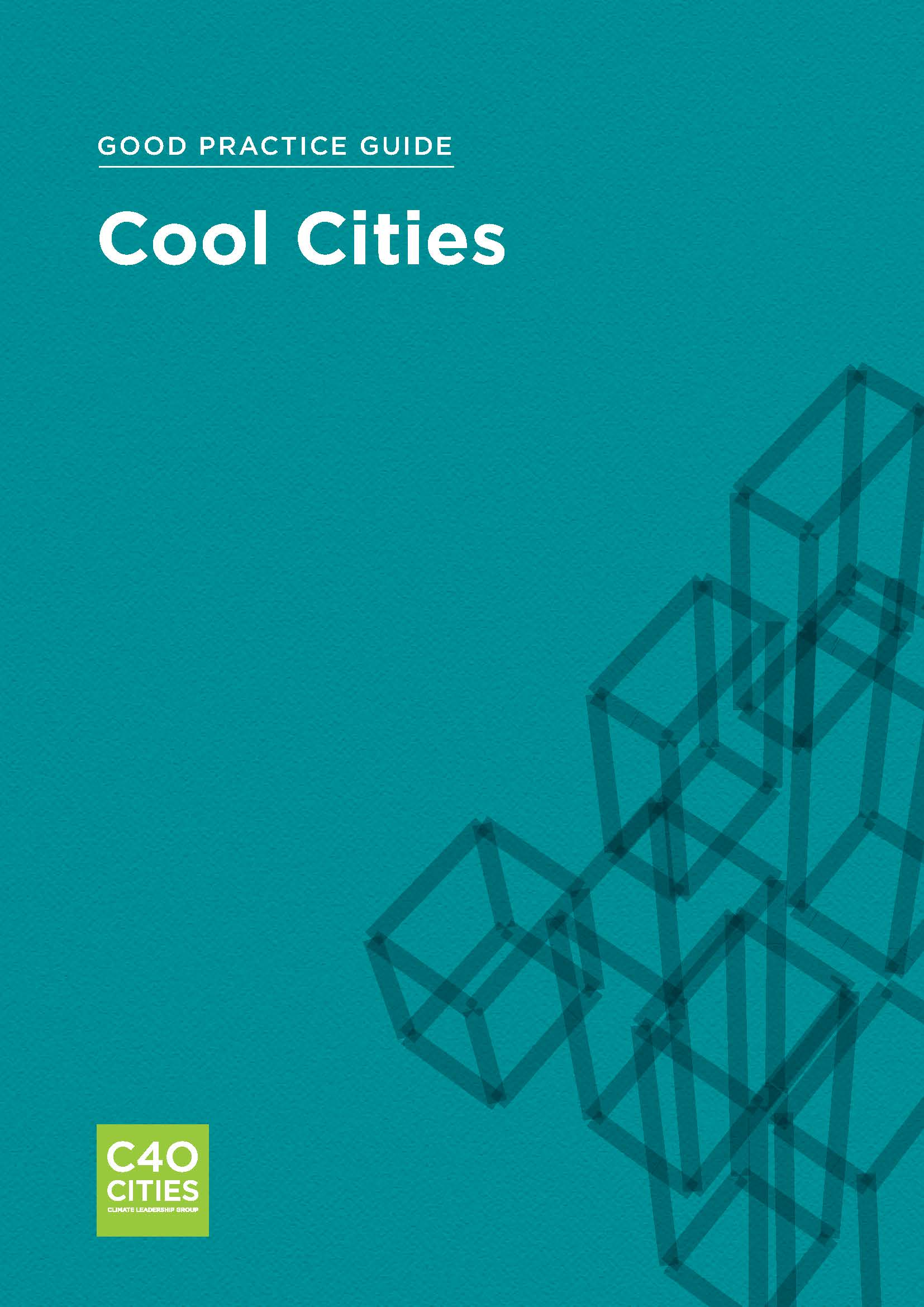 Good Practice Guide: Cool Cities