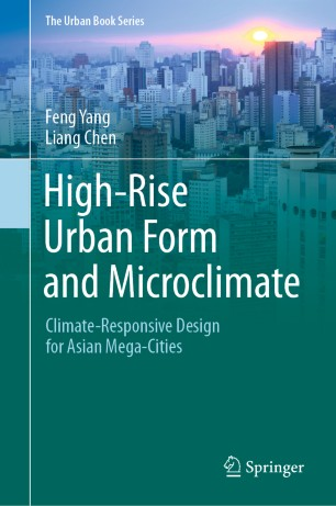 https://ghhin.org/resources/high-rise-urban-form-and-microclimate-climate-responsive-design-for-asian-mega-cities/