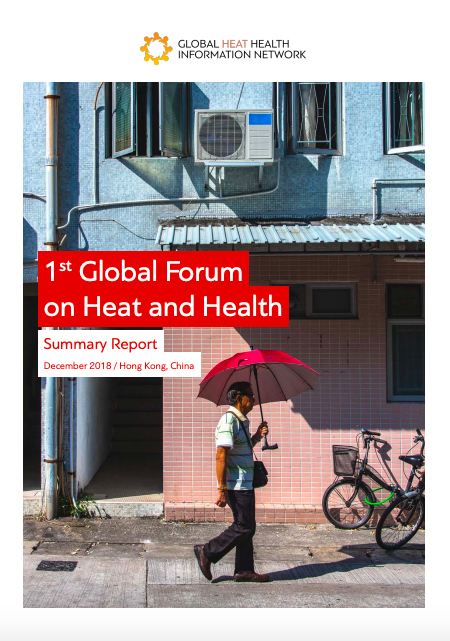 1st Global Forum on Heat and Health Summary Report