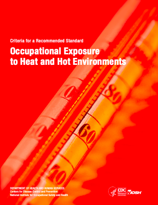 https://ghhin.org/resources/criteria-for-a-recommended-standard-occupational-exposure-to-heat-and-hot-environments/