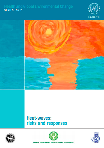https://ghhin.org/resources/heat-waves-risks-and-responses/