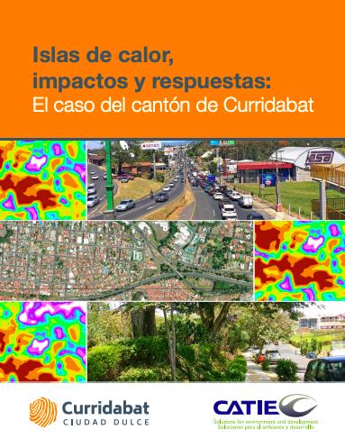 Islas de calor, impactos y respuestas: El caso del cantón de Curridabat