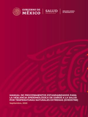 Manual de Procedimientos Estandarizados para la Vigilancia Epidemiológica de Daños a la Salud por Temperaturas Naturales Extrema