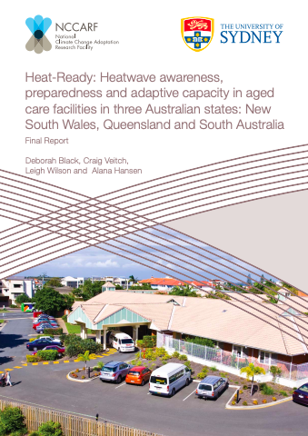 https://ghhin.org/resources/heat-ready-heatwave-awareness-preparedness-and-adaptive-capacity-in-aged-care-facilities-in-three-australian-states-new-south-wales-queensland-and-south-australia-final-report/