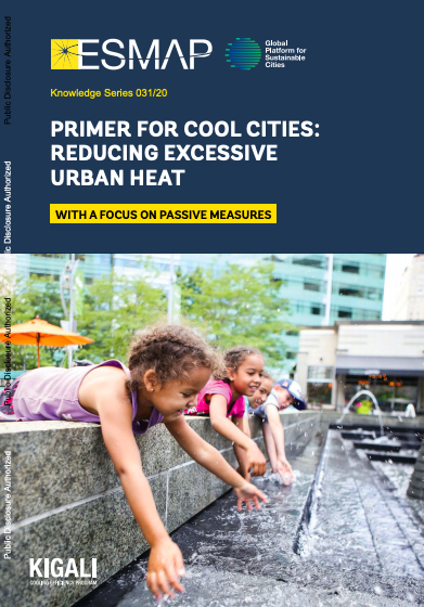 Primer for Cool Cities: Reducing Excessive Urban Heat – With a Focus on Passive Measures