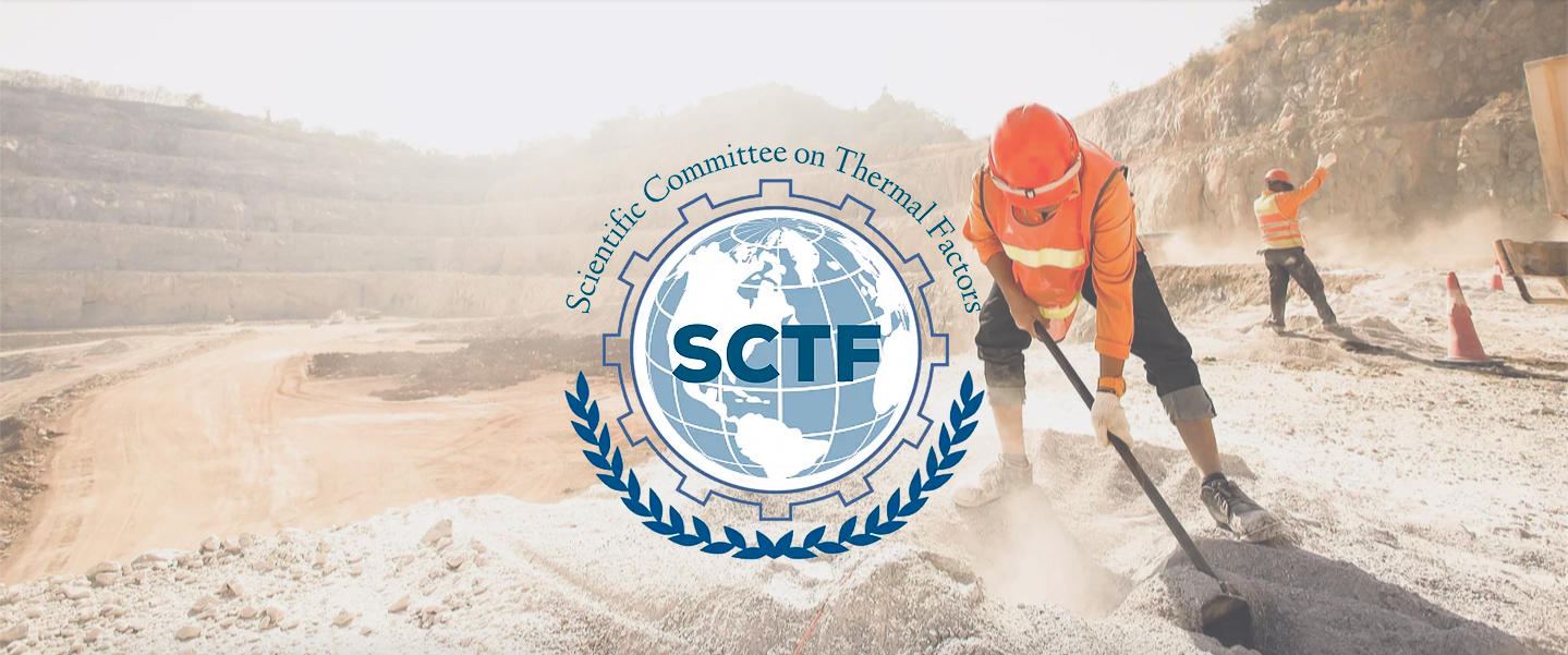 International Commission on Occupational Health - Scientific Committee on Thermal Factors