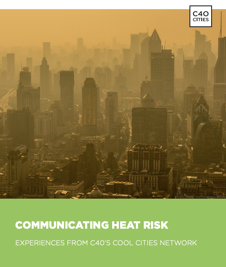 https://ghhin.org/resources/communicating-heat-risk-experiences-from-c40s-cool-cities-network/