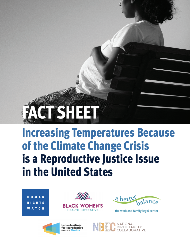 FactSheet: Increasing Temperatures Because of the Climate Change Crisis is a Reproductive Justice Issue in the United States