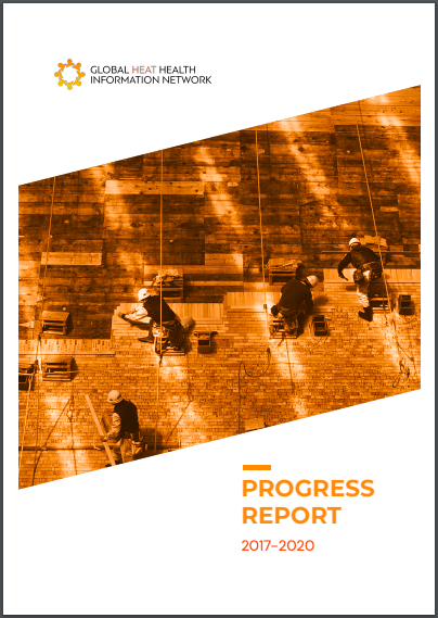 Progress Report 2017-2020: Global Heat Health Information Network
