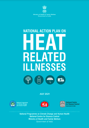 National Action Plan on Heat Related Illnesses – India