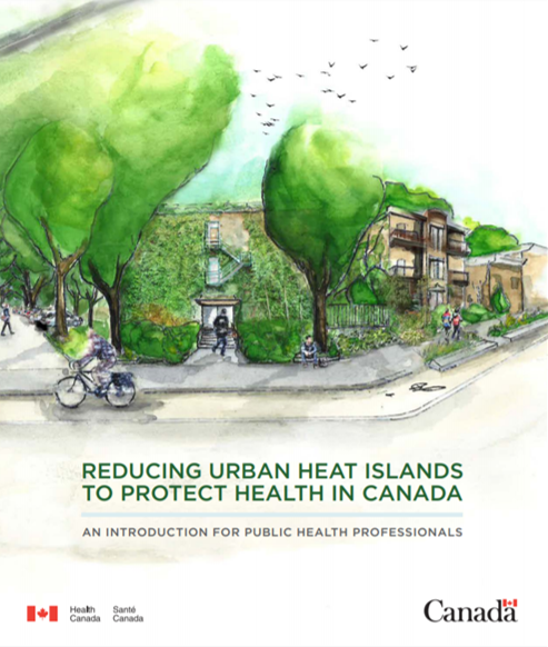 Reducing urban heat islands to protect health in Canada: an introduction for public health professionals
