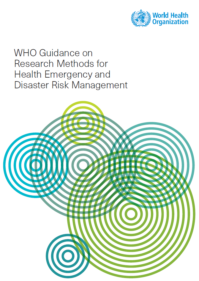 https://ghhin.org/resources/who-guidance-on-research-methods-for-health-and-disaster-risk-management/